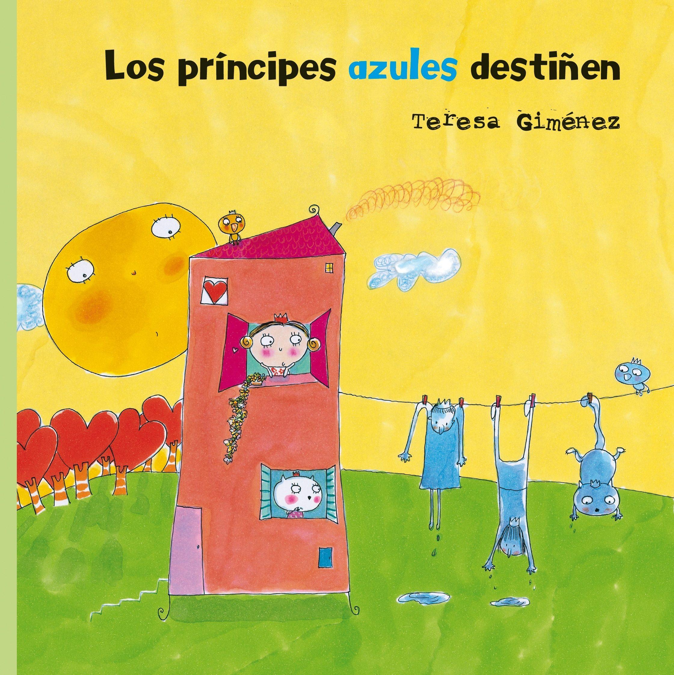 Los príncipes azules destiñen, de Teresa Giménez